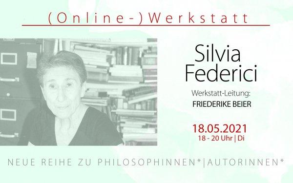 Flyer zu der Veranstaltung über Silvia Federici